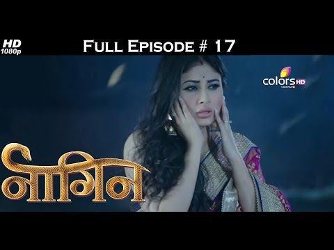 Naagin - Full Episode 17 - With English Subtitles