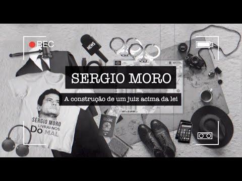 ESTREIA!!! SERGIO MORO: A CONSTRUÇÃO DE UM JUIZ ACIMA DA LEI (Documentário)