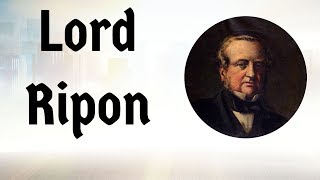 Lord Ripon - Important Governor Generals & British Viceroys - Indian Modern History
