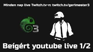Beígért live 1/2 | PUBG