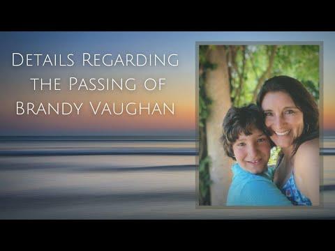 Details Regarding the Passing of Brandy Vaughan