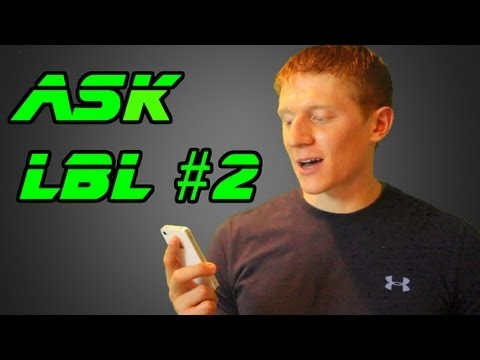 Ask LBL #2:  Intermittent Fasting, Girlfriend, Workout Split, & Bloopers
