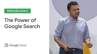 Bringing the power of Google Search to every business (Cloud Next '19)