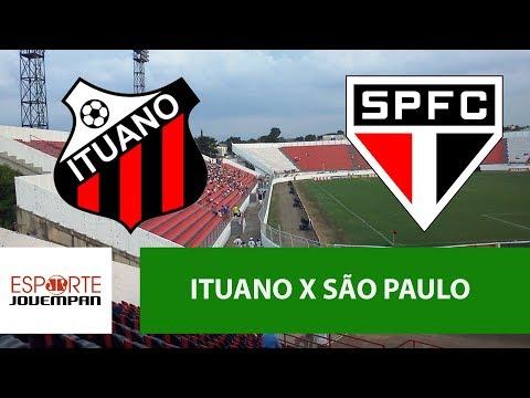 Transmissão AO VIVO - Ituano X São Paulo
