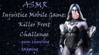 [ASMR] Playing Injustice Mobile Game: Killer Frost Challenge (Gum chewing, Tapping, Ipad sounds)