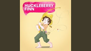 Provided to YouTube by Believe SAS Huckleberry Finn · Favorite Kids Stories, Kids Hits Project, Kids Party Music, The Bedtime Storrytellers Huckleberry Finn ...