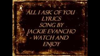 Jackie Evancho - All I Ask of You Lyrics -