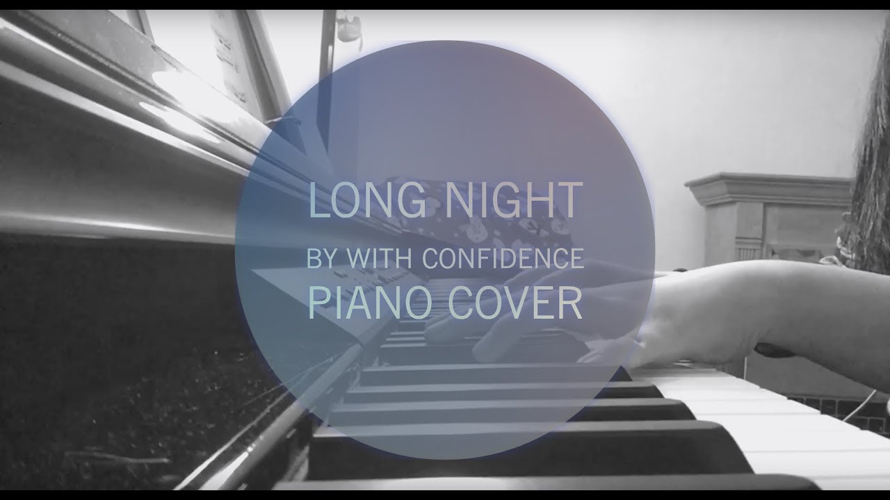 long night by with confidence cover youtube