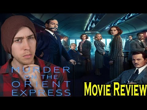 MURDER ON THE ORIENT EXPRESS-Movie Review