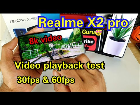 Realme x2 pro 8k video playback test 30fps and 60fps