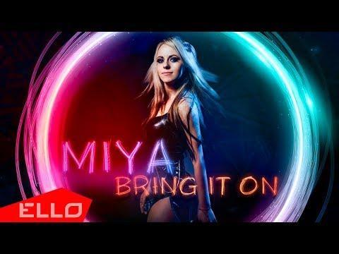 Miya Shuan - Bring It On / ELLO UP^ /