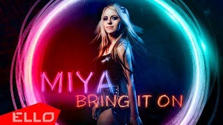Miya Shuan - Bring It On / ELLO UP^ /