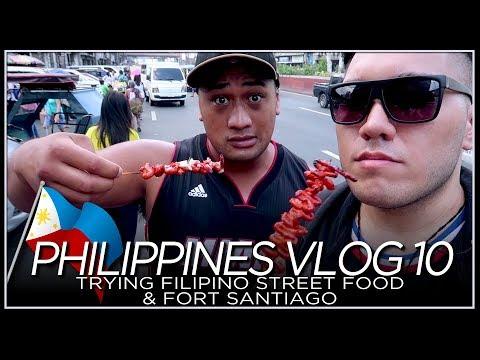 Trying Filipino Street Food & Fort Santiago - PHILIPPINES VLOG 10 [2018]