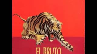 El Bruto - El Bruto (FULL!!)