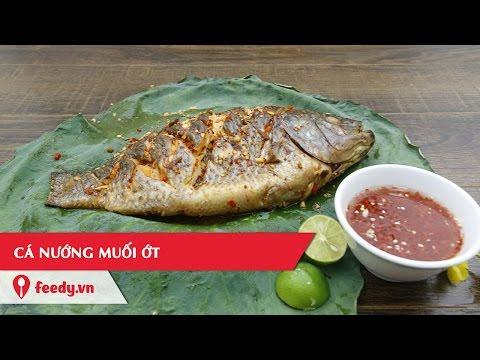 Hướng dẫn cách làm món cá nướng muối ớt đậm đà đưa cơm - Grilled Salt and Pepper Fish