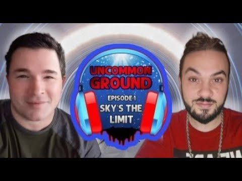Download Sky's The Limit - Ep. 1 - Uncommon Ground