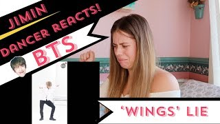 'WINGS'  - Lie (Jimin solo dance) - BTS (방탄소년단) - Dancer Reacts!