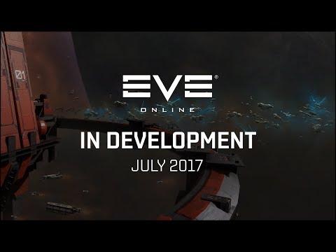 EVE Online - In Development (July 2017)