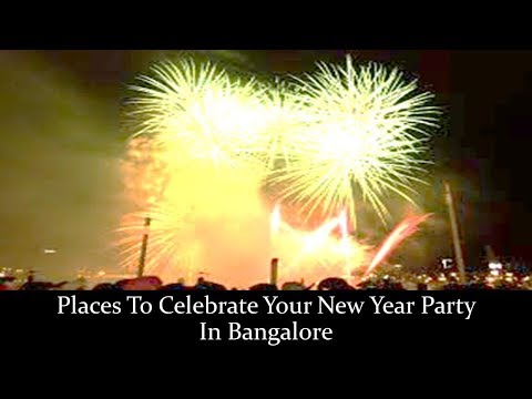 Places To Celebrate Your New Year Party In Bangalore Mp3