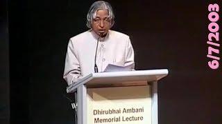 Dr. A.P.J. Abdul Kalam 1st Dhirubhai Ambani Memorial Lecture