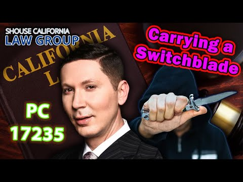 Carrying a Switchblade - Penal Code 21510 PC
