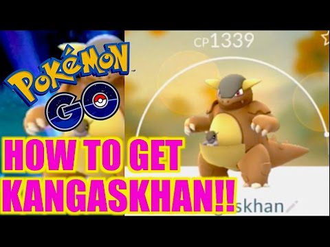 HOW TO GET KANGASKHAN POKEMON GO NEW LOCATION (AFTER UPDATE)!!