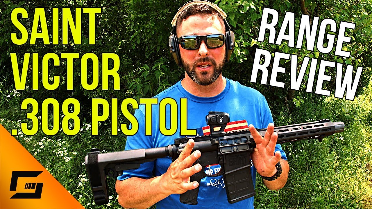 SAINT Victor 308 Pistol Range Review with Grant LaVelle