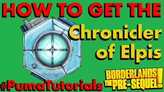Borderlands: The Pre-Sequel! Legendary Weapons Guide - Chronicler of Elpis Class Mod #PumaTutorials