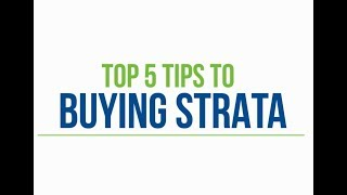 Top 5 Tips to Buying Strata