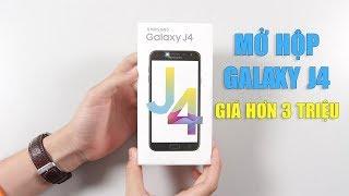 Mở hộp & đánh giá nhanh Samsung Galaxy J4 giá chỉ hơn 3 triệu