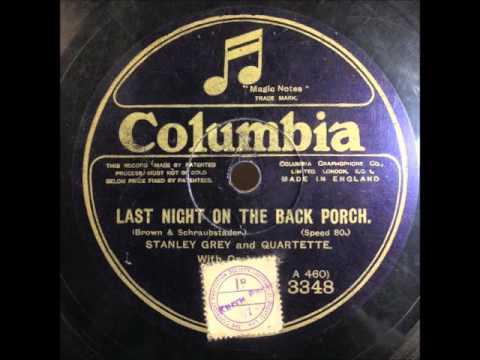 Last Night On The Back Porch : Stanley Grey & Quartette 78rpm