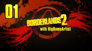 Borderlands 2 with BDA - Ep01 - Hurray For Mini-Map!