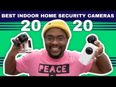 The Best Indoor Security Cameras of 2020
