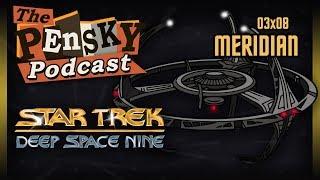Star Trek: DS9 [Meridian - Ft. Brad]