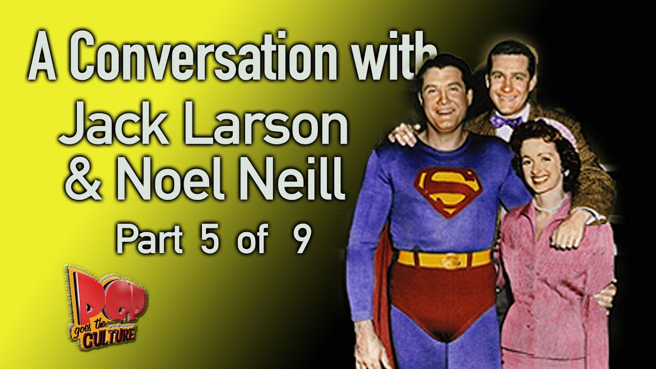 Why Jack Larson didn't want to be Jimmy Olsen on Superman Plus Noel Neill (Lois Lane) Part 5 of
