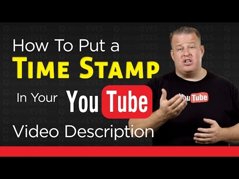 How To Add A TimeStamp Link In Your YouTube Video Description