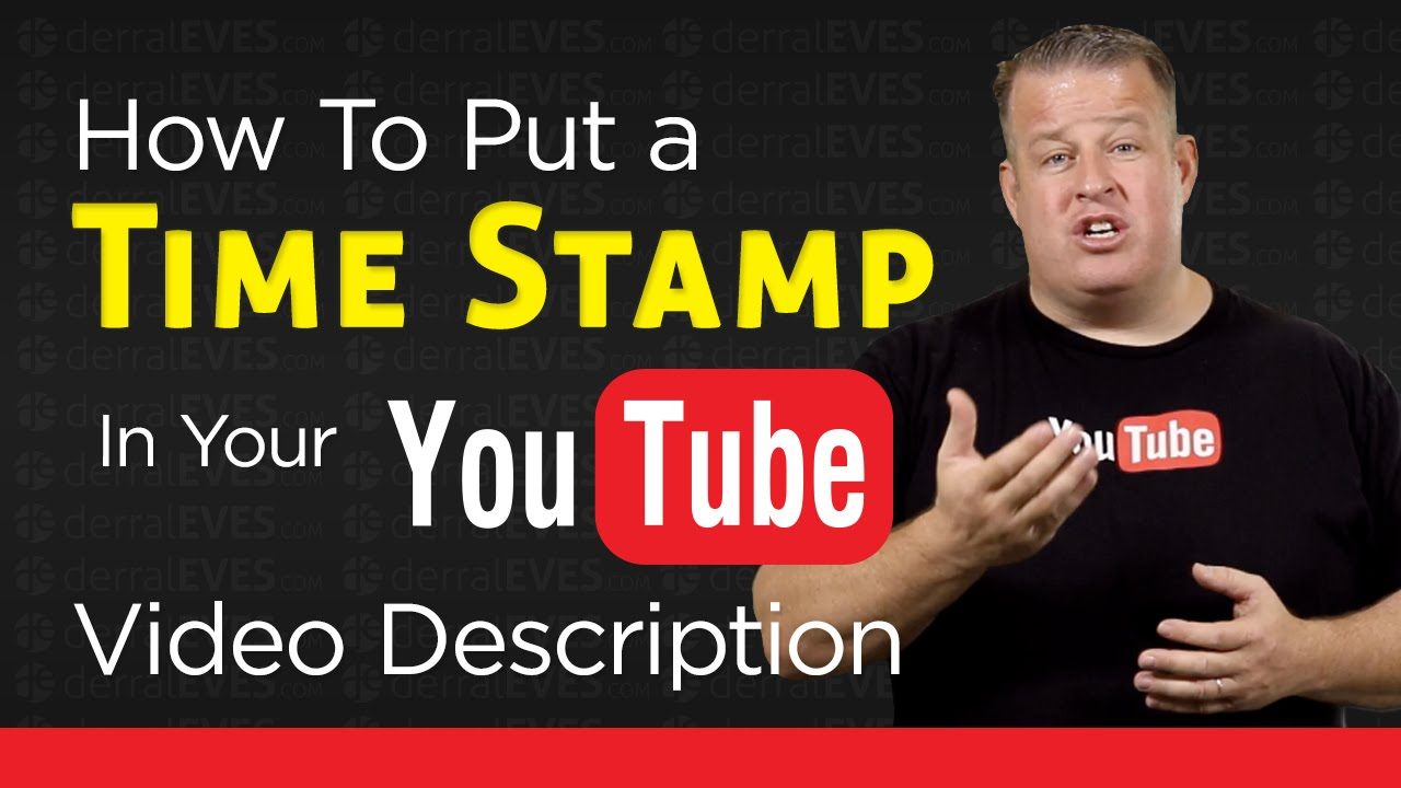 How To Add A TimeStamp Link In Your YouTube Video Description - YouTube