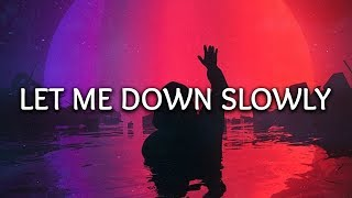 Alec Benjamin, Alessia Cara ‒ Let Me Down Slowly (Lyrics)