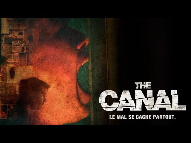 The Canal - Bande-annonce VF