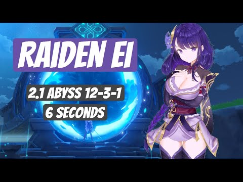Download v2.1 Spiral Abyss 12-3-1 - Raiden Ei - 6 seconds