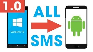 How to transfer SMS/Messages from Windows Phone to Android (ALL MESSAGES AT A TIME) (Method 1)