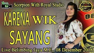 "Download Mp3 ""karena Su Sayang"" Scorpion Rzt Live Belimbing Jaya M.e  08/12/18  Cre"