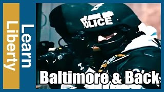 Police Brutality in the Baltimore Riots & the Rise of Police Militarization - Learn Liberty
