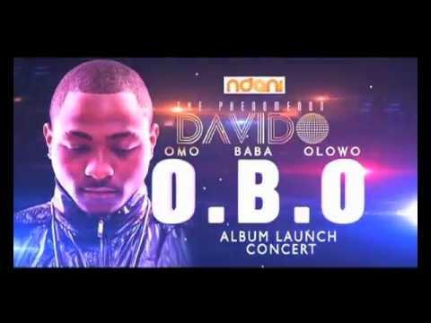 Davido Omo Baba Olowo (O.B.O) Album Launch Concert Promo