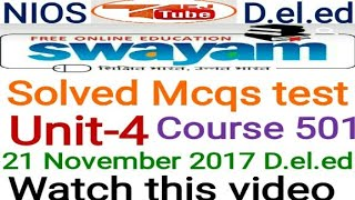 Solved MCQs unit -4 Course 501 NIOS  D.el.ed Free/cheapest online एजुकेशन college degree