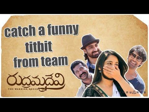 Funny Titbits - Anushka, Rana, Adithya Menon, VikramJeet - Rudhramadevi