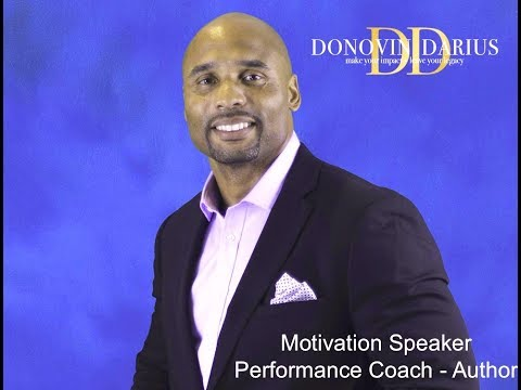 [Donovin Darius Motivates] Renewing Energy and Confidence in the Workplace and Home