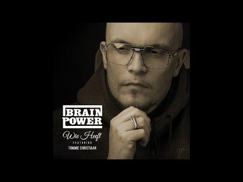 Brainpower - Wie Heeft ft. Tommie Christiaan (Lyric Video)