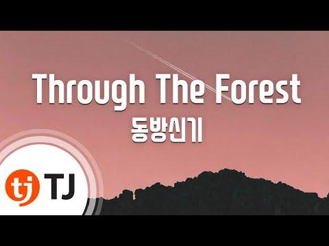[TJ노래방] Through The Forest - 동방신기 / TJ Karaoke