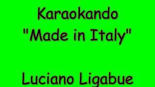 Karaoke Italiano - Made in Italy - Luciano Ligabue ( Testo )